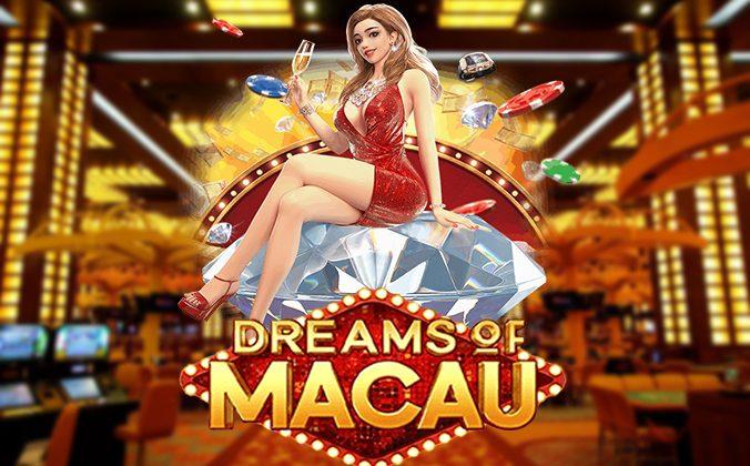 แนะนำเกมสล็อต Dreams of Macau